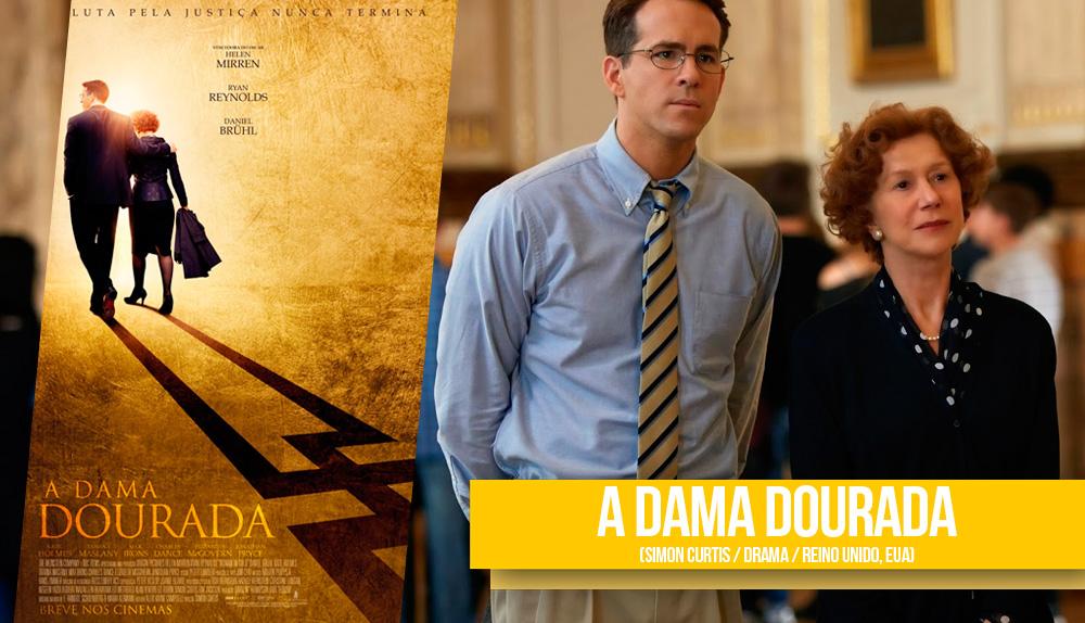 Cartaz do filme A Dama Dourada onde um homem e uma culher caminham abraçados enquanto suas sombras formão a silhueta do simbolo nazista e uma cena do filme onde o ator Ryan Reynolds aparece de óculos