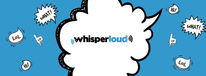 Whisper Loud