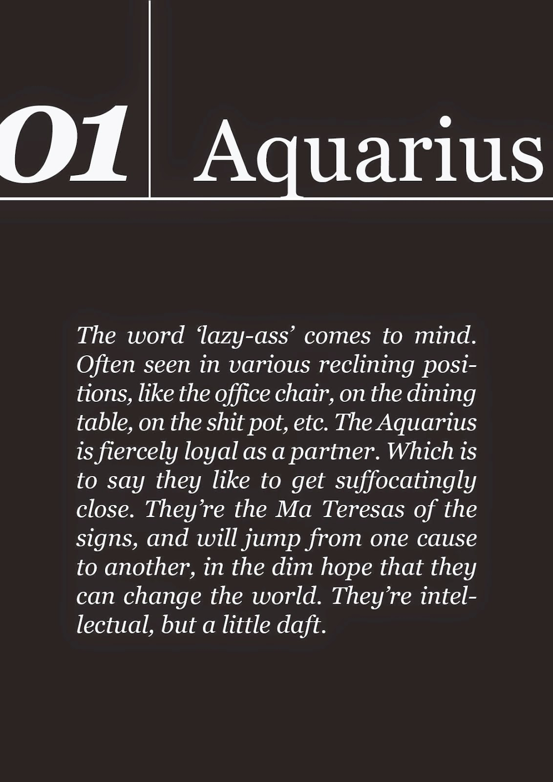 Stereotypical Sun Signs Aquarius