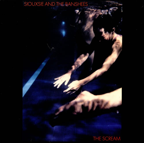 Siouxsie And The Banshees - The Scream (1978 - Deluxe Edition)