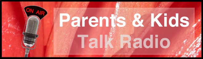 Parents and Kids Talk Radio