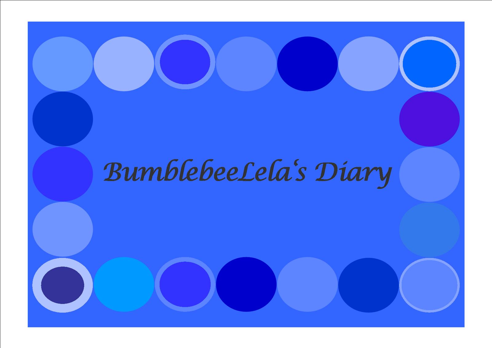 BumblebeeLela's Diary