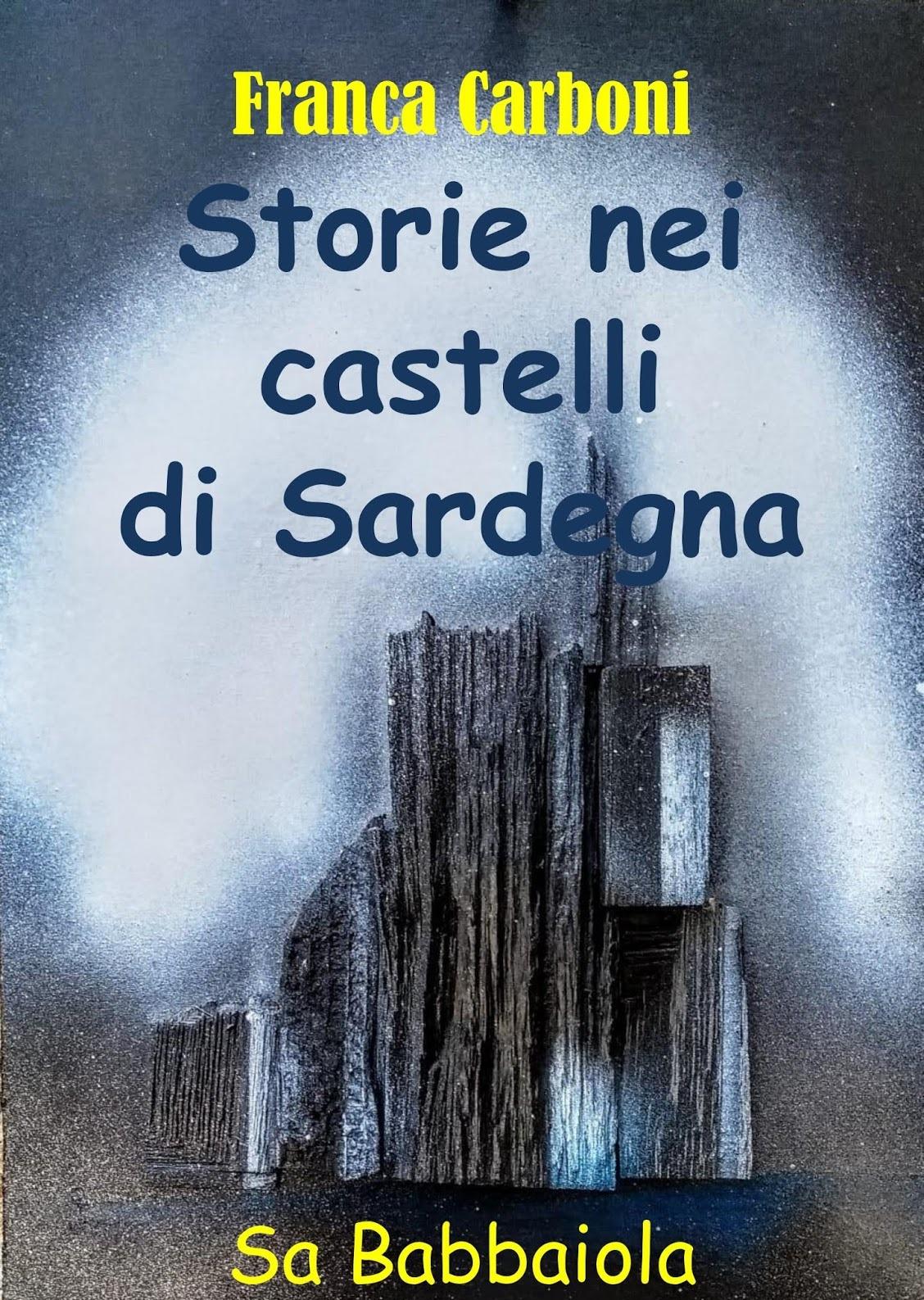 Storie nei castelli di Sardegna