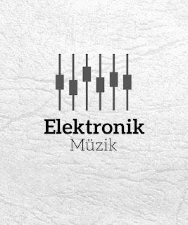 Elektronik Müzik Dinle