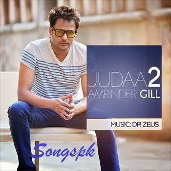Amrinder Gill - Judaa 2 Album Songs