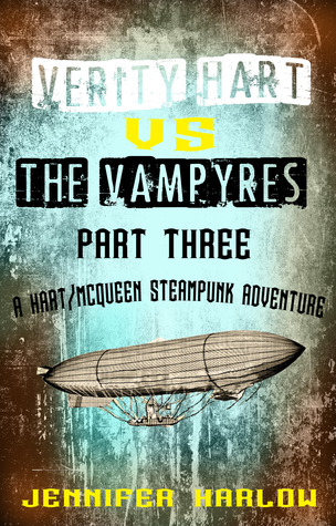 Review: Verity Hart Vs The Vampyres: Part Three by Jennifer Harlow