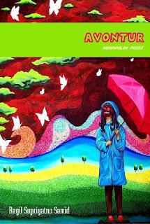 AVONTUR, kumpulan Puisi Penuh Makna