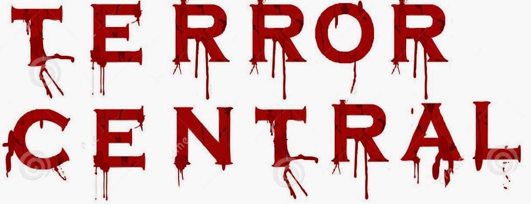 TERROR CENTRAL