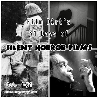 http://filmdirtblog.blogspot.com/2015/09/film-dirts-31-days-of-silent-horror.html