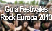mejores festivales rock Europa 2013