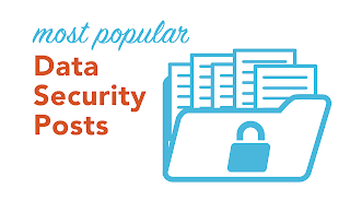 Most popular data security posts