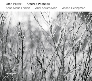 Amores Pasados - John Potter - ECM New Series