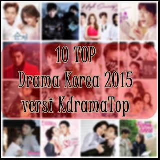 10 Drama Korea Terbaik 2015