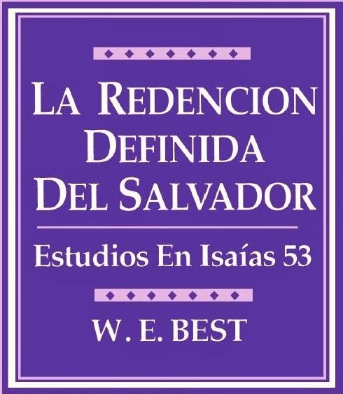 W. E. Best-La Redención Definida Del Salvador-