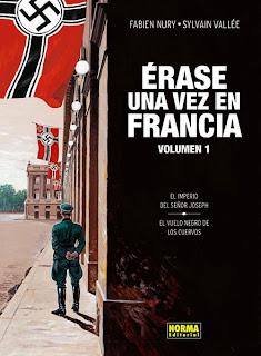 ERASE UNA VEZ EN FRANCIA # 01 EL IMPERIO / EL VUELO NEGRO