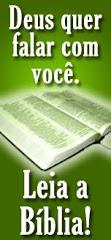 LEIA A BIBLIA Clique aqui na imagem