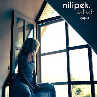 Nilipek - Şapka dinle şarkı sözleri