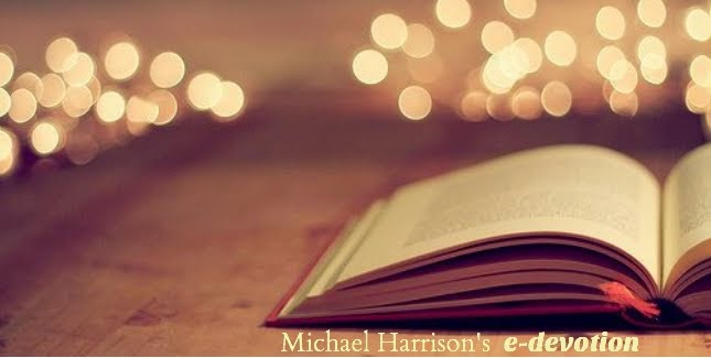 Michael Harrison's e-devotion