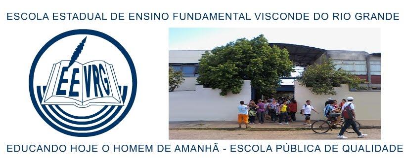 Escola Estadual de Ensino Fundamental Visconde do Rio Grande - 1º CRE - SECRS