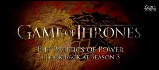 video resumen de la tercera temporada de Juego de Tronos The polictics of power - Juego de Tronos en los siete reinos