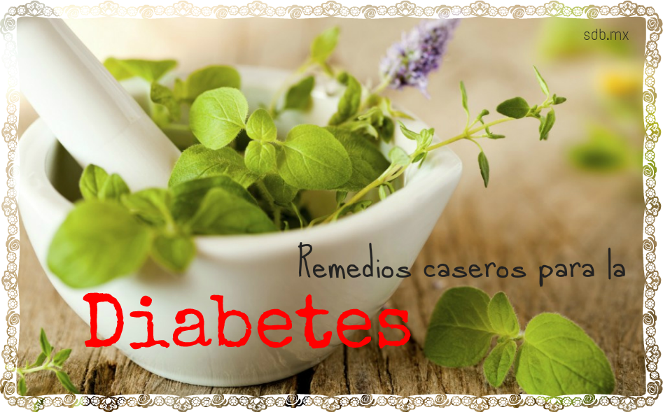 Dr. Christian Cornejo: REMEDIOS CASEROS PARA CURAR LA DIABETES