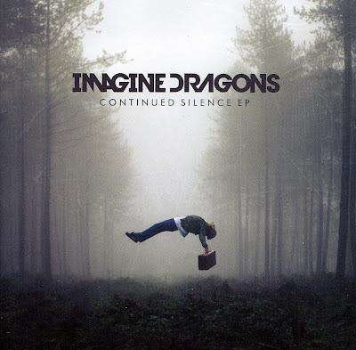 Discussions Magazine Music Blog: IMAGINE DRAGONS/Continued ... Imagine Dragons Continued Silence