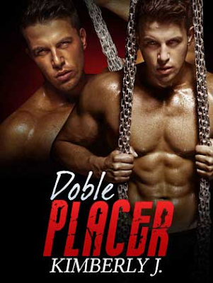 Doble placer (Los gemelos prohibidos 2) – Kimberly J