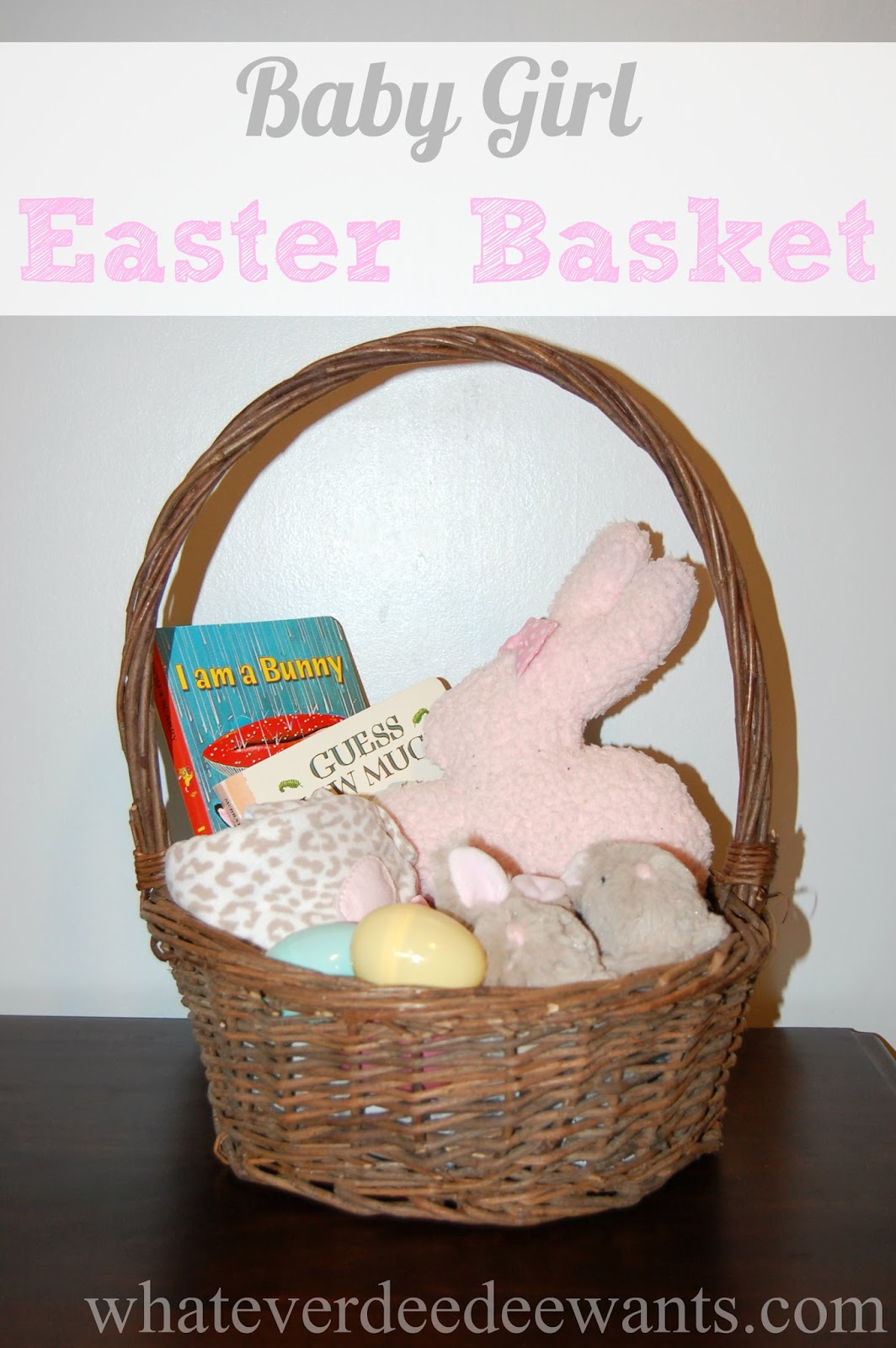 Whatever dee dee wants shes gonna get it girls easter basket girls easter basket negle Image collections