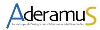 AderamuS, Association pour le développement et le rayonnement des Musées de Sens