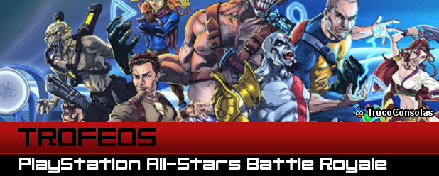 Trofeos PlayStation All-Stars Battle Royale PS3