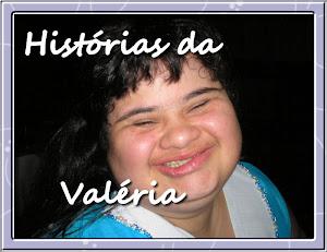 Histórias da Valeria!