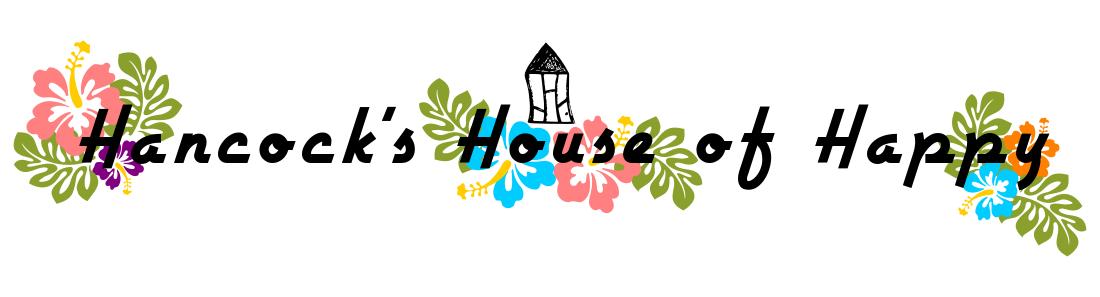 hancock's house of happy