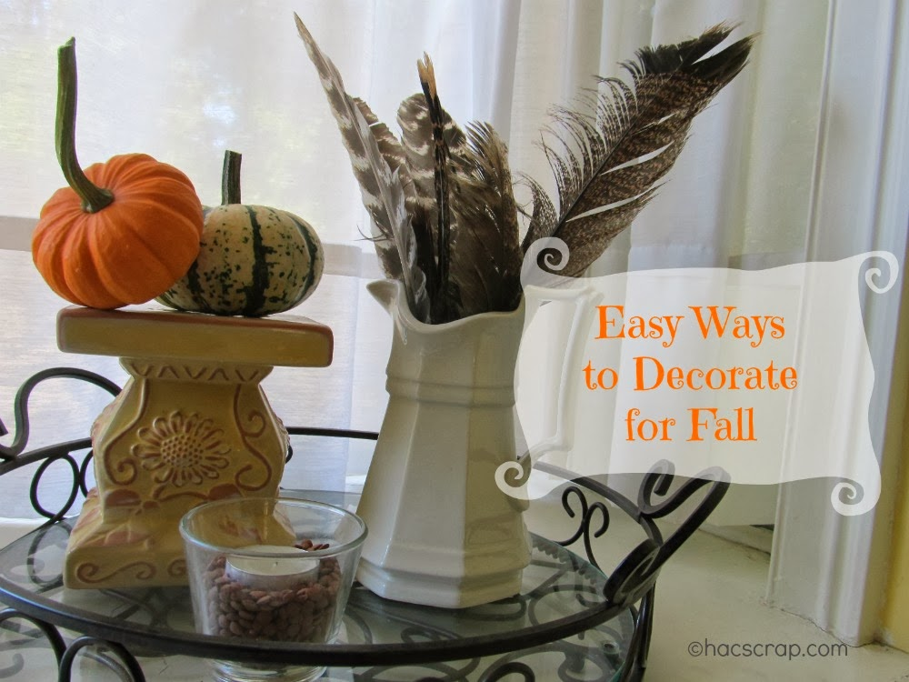 Easy Ways To Decorate Your Home For Fall