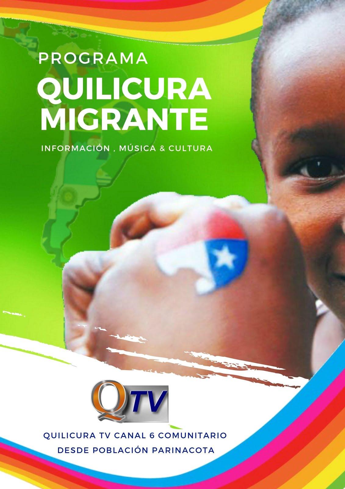 Programa QUILICURA MIGRANTE Información, Música &Cultura