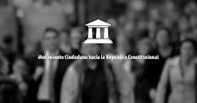 Únete al Movimiento Ciudadano hacia la República Constitucional