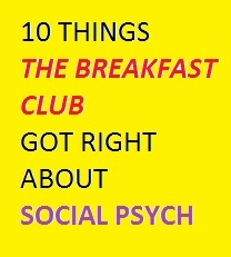 10 Things the Breakfast Club Got Right About Social Psych