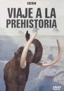 Capitulos de: Viaje a la prehistoria