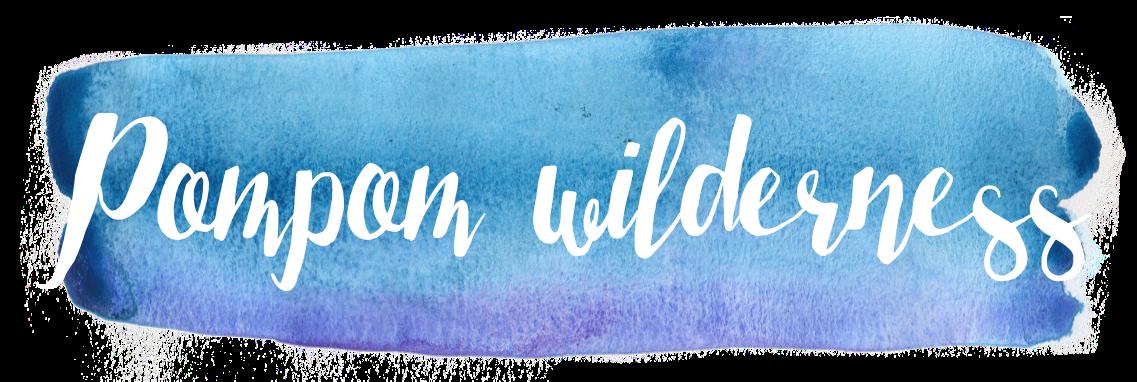 Pompom Wilderness