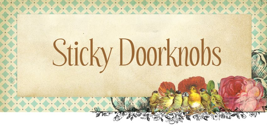 Sticky Doorknobs