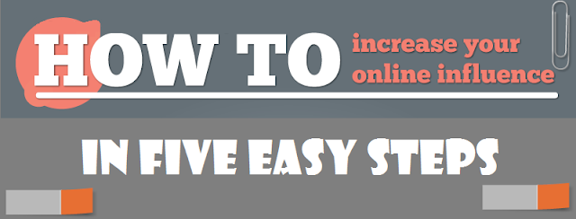 How To Increase Your Online Influence In 5 Simple Steps : image