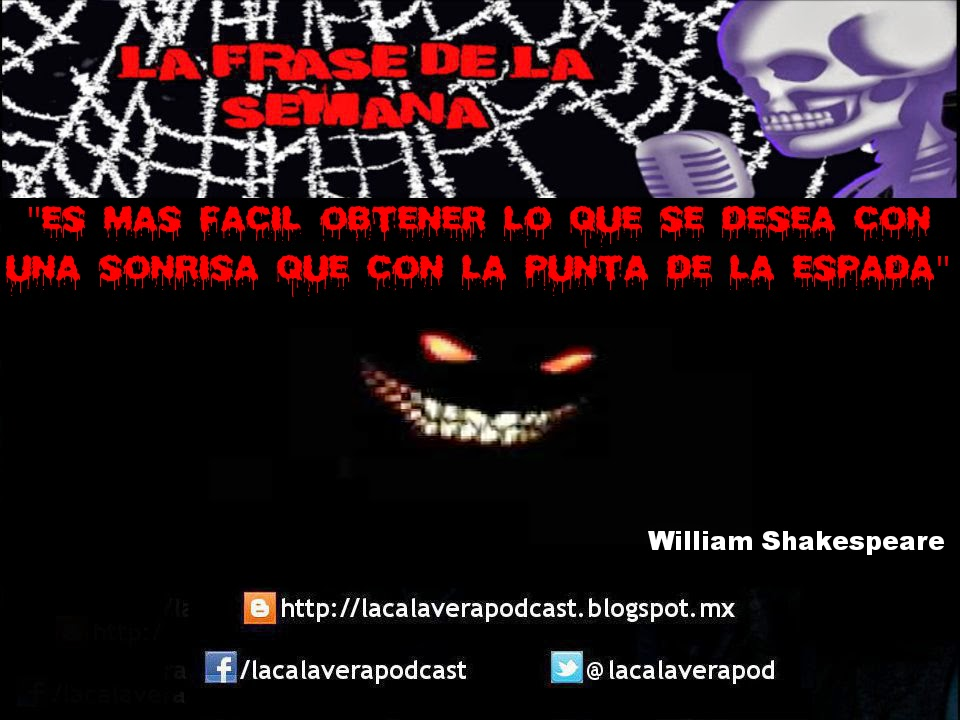 La frase de la semana!!! Ahora de parte del famoso dramaturgo, poeta y actor inglés William Shakespeare