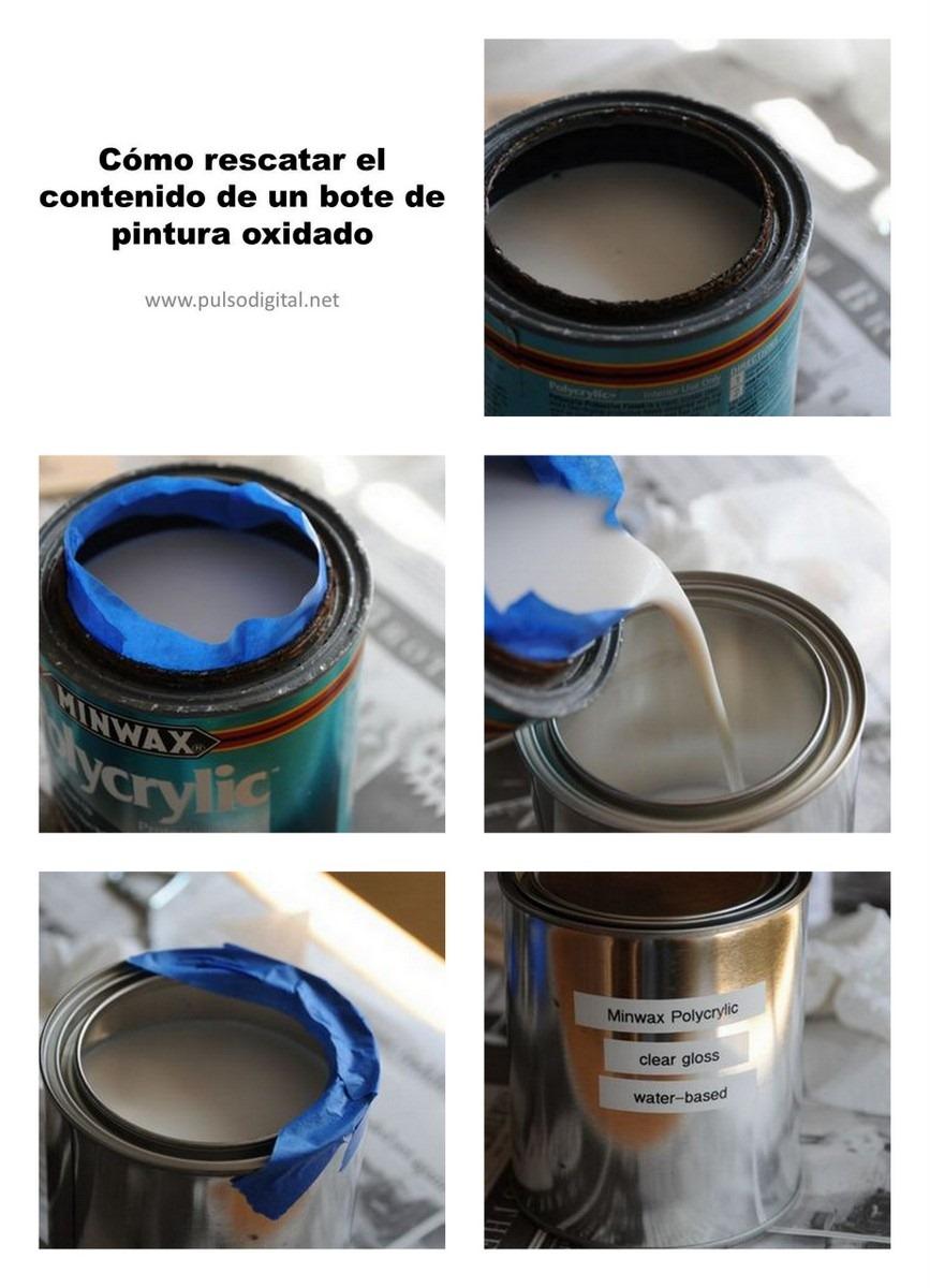 Cómo rescatar el contenido de un bote de pintura oxidado