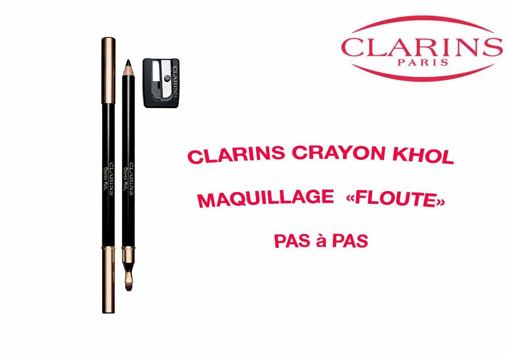 clarins crayon khôl maquillage pas  pas avis test