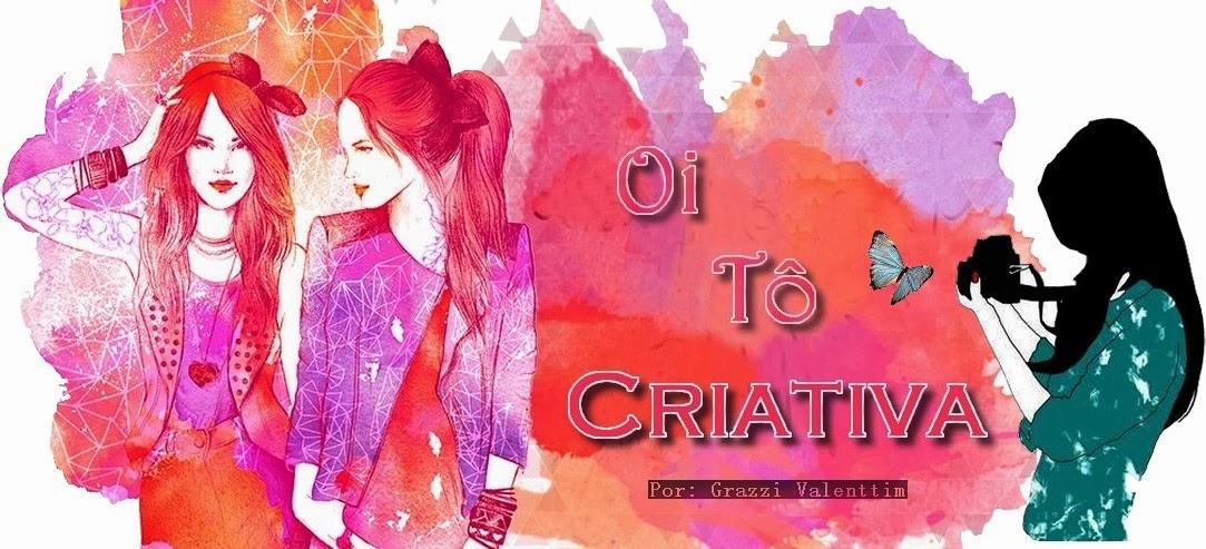 Oi Tô Criativa