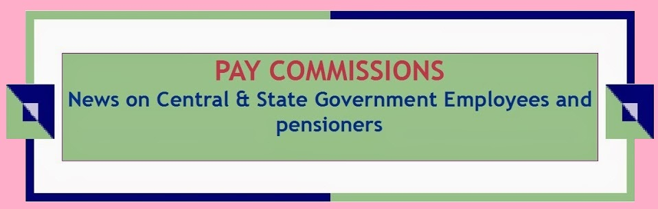 CENTRAL GOVT EMPLOYEES & PENSIONERS NEWS