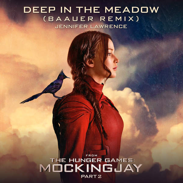 """Jennifer Lawrence - Deep in the Meadow (Baauer Remix) [From """"The Hunger Games: Mockingjay, Pt. 2""""] - Single Cover"""