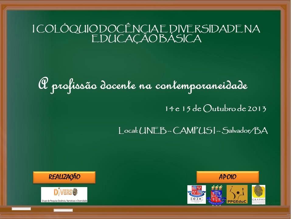 I COLÓQUIO DOCÊNCIA E DIVERSIDADE NA EDUCAÇÃO BÁSICA