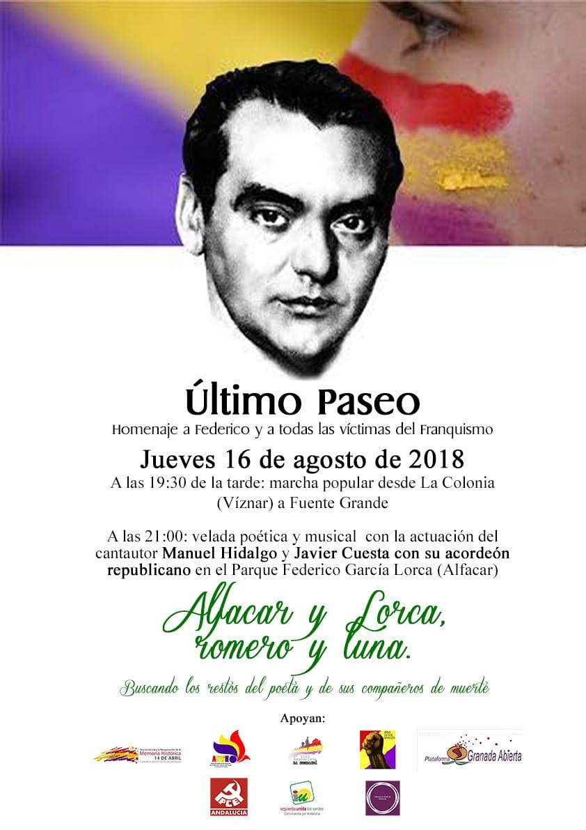 HOMENAJE A FEDERICO GARCÍA LORCA Y A TODAS LA VÍCTIMAS DEL FRANQUISMO. Jueves,16 de agosto de 2018.