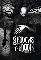 Shadows at the Door