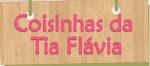 MADRINHA DO BLOG- FLAVIA DOMITILIA
